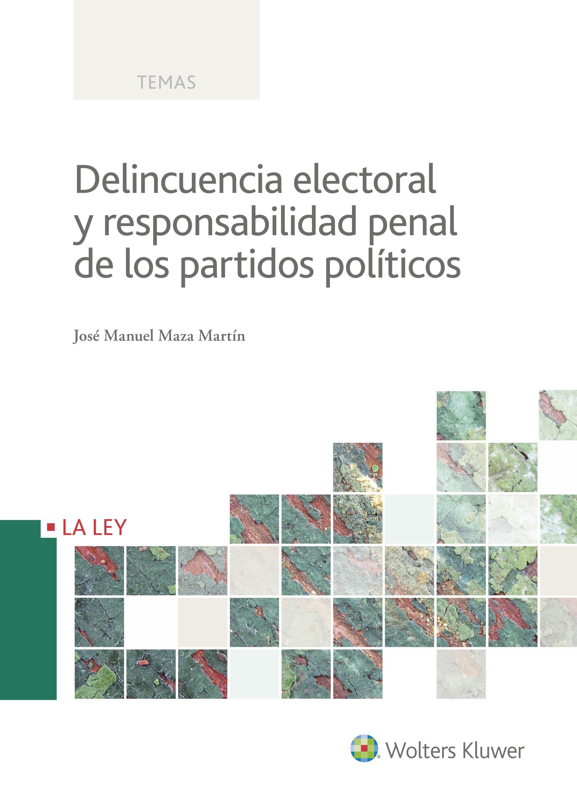 DELINCUENCIA ELECTORAL Y RESPONSABILIDAD PENAL DE LOS PARTIDOS PO