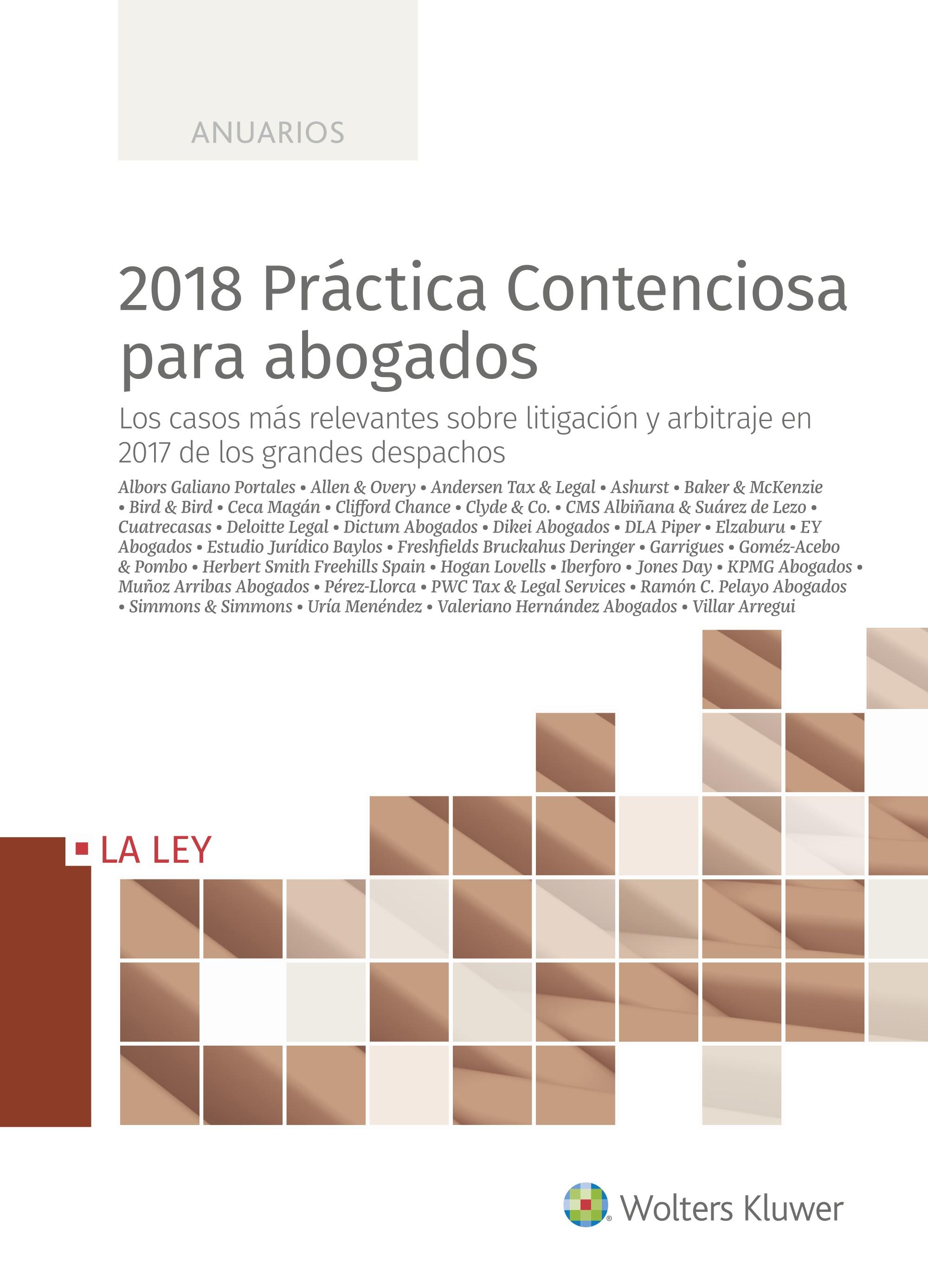 2018 PRACTICA CONTENCIOSA PARA ABOGADOS. LOS CASOS