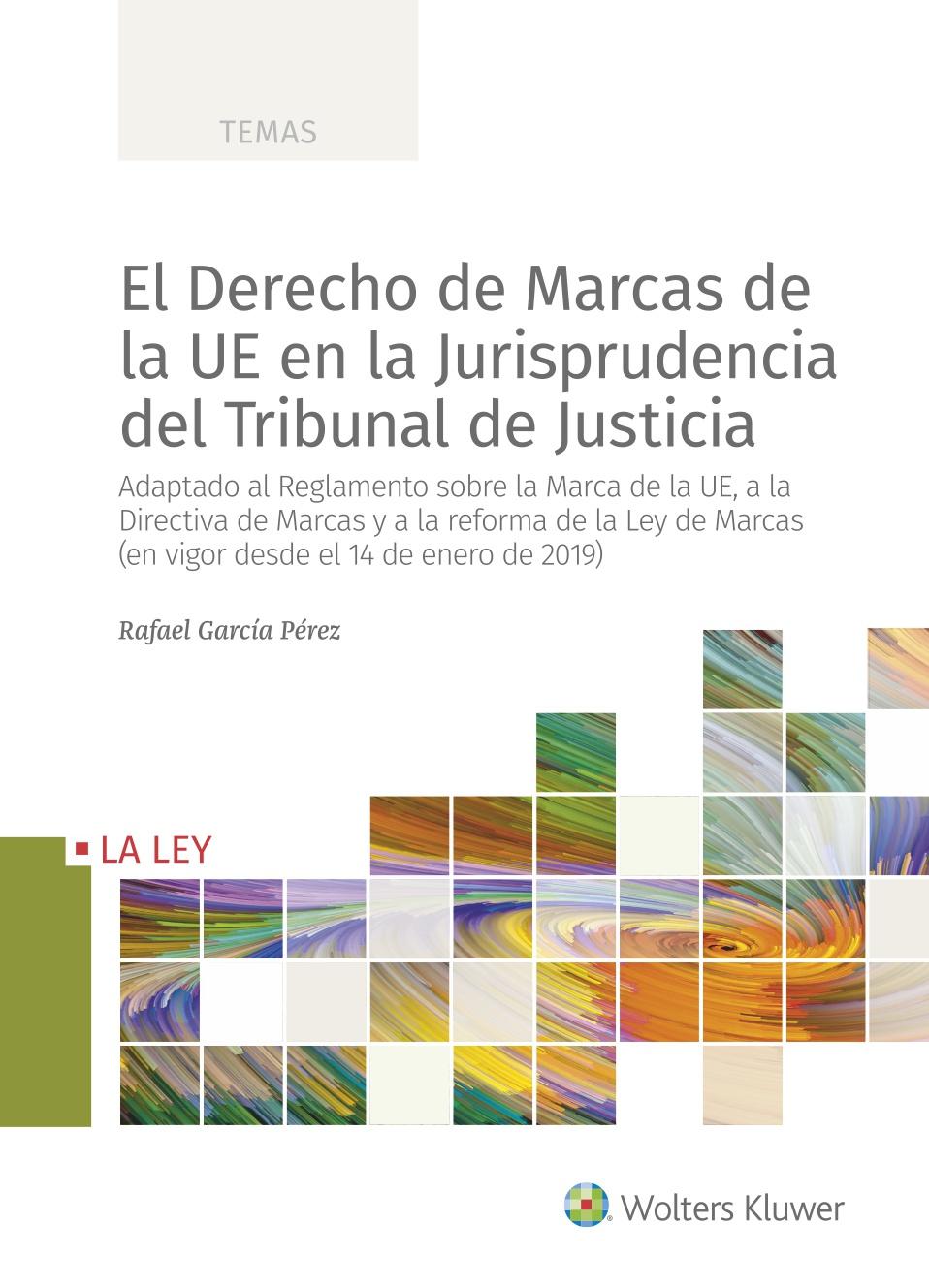 DERECHO DE MARCAS DE LA UE EN JURISPRUDENCIA TRIBUNAL JUSTI