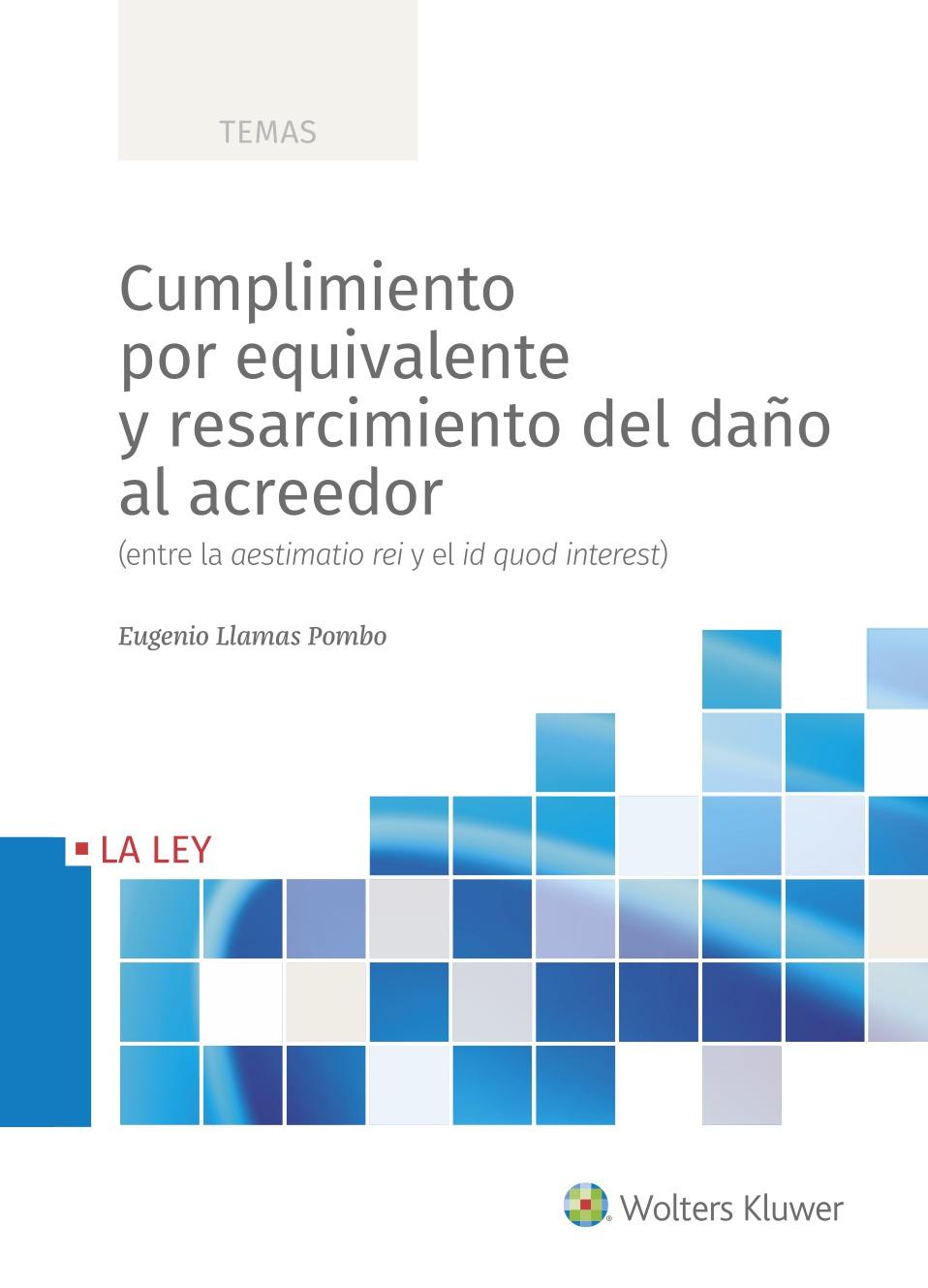 Cumplimiento por equivalente y resarcimiento del daño al acreedor