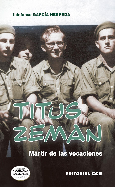 Titus Zeman   «Mártir de las vocaciones»