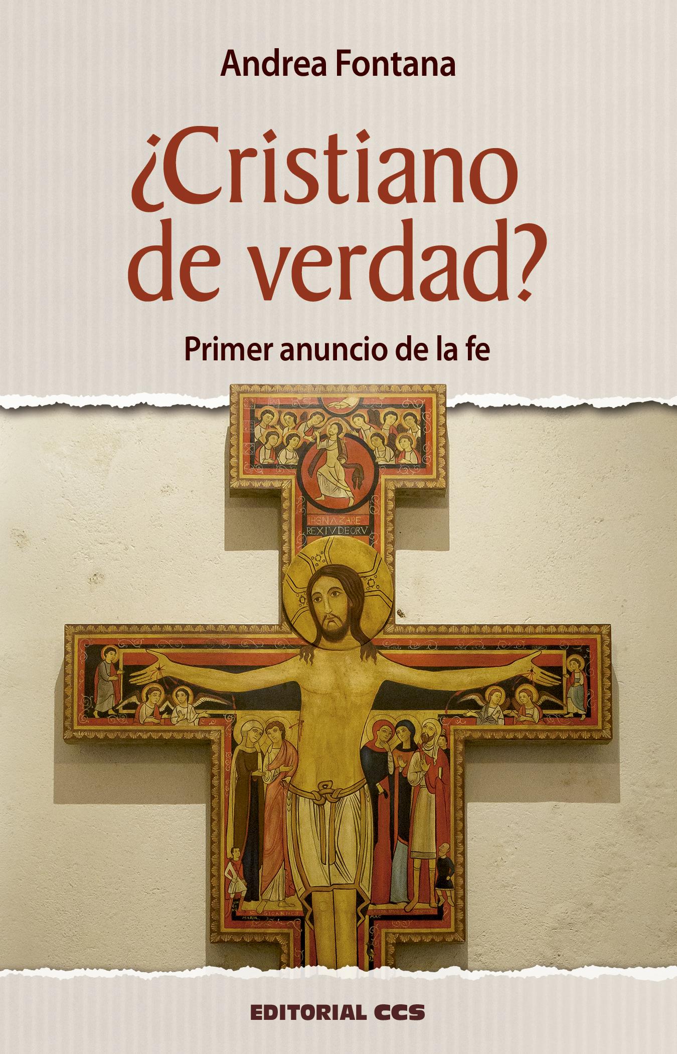 Cristiano de verdad? «Primer anuncio de la fe»