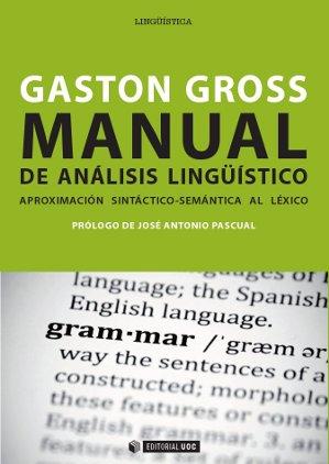 Manual de análisis lingüístico. Aproximación sintáctico-semántica al léxico