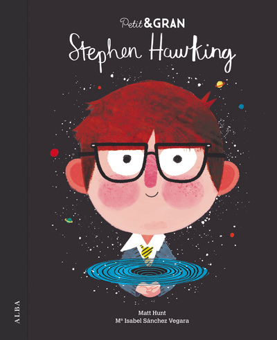 Petit & Gran Stephen Hawking