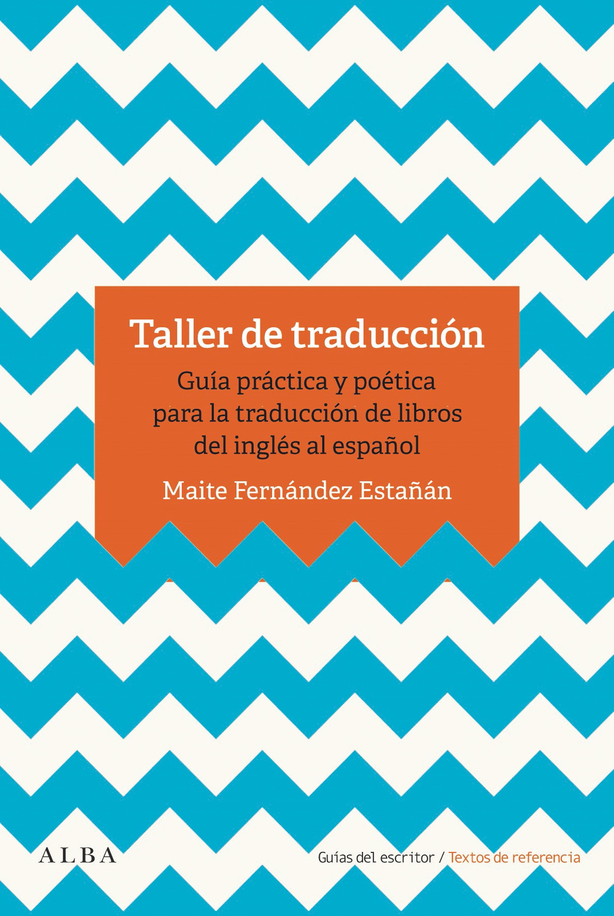 Taller de traducción   «Guía práctica para la traducción de libro del inglés al español»