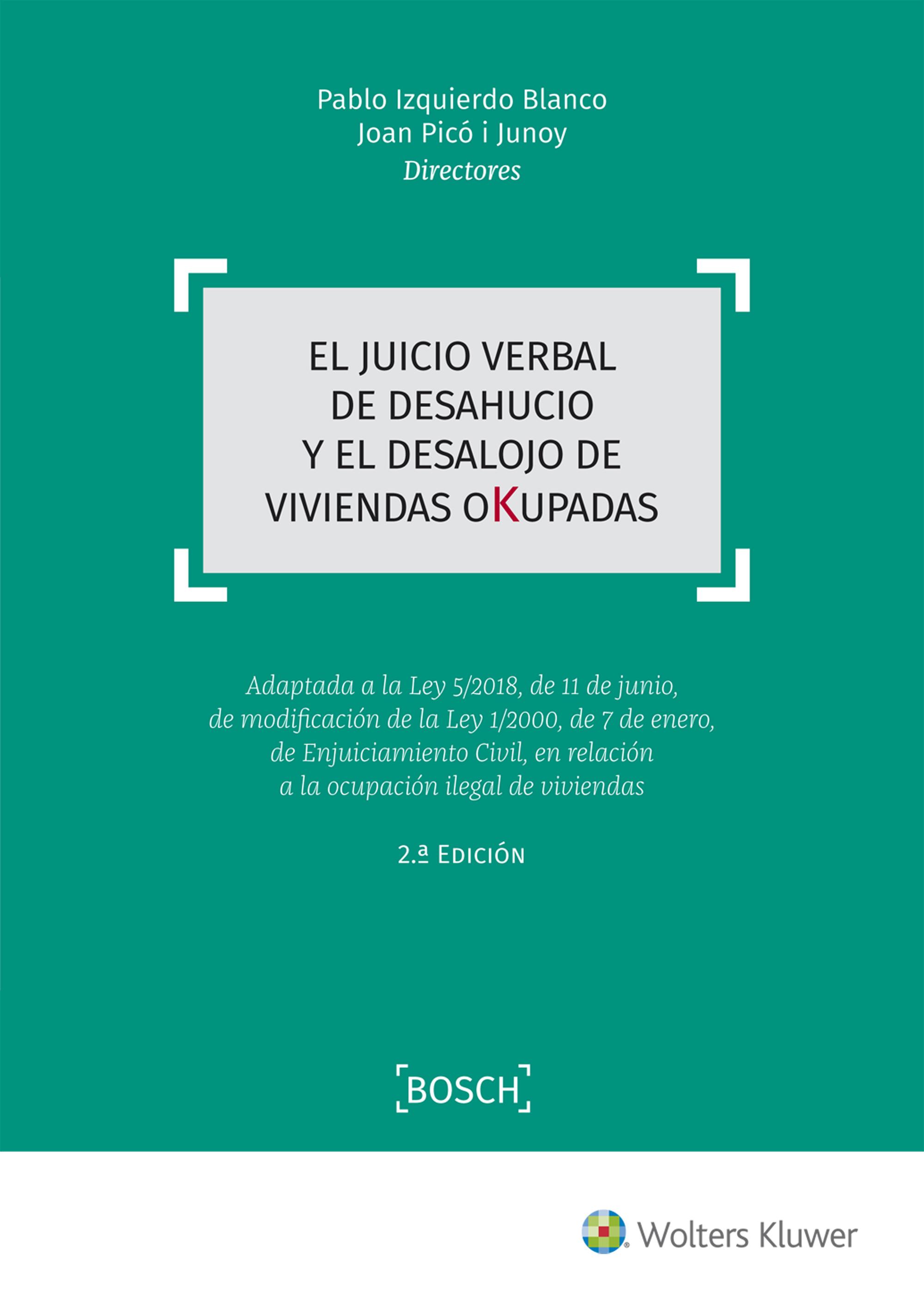 JUICIO VERBAL DE DESAHUCIO Y DESALOJO DE VIVIENDAS OKUPADAS