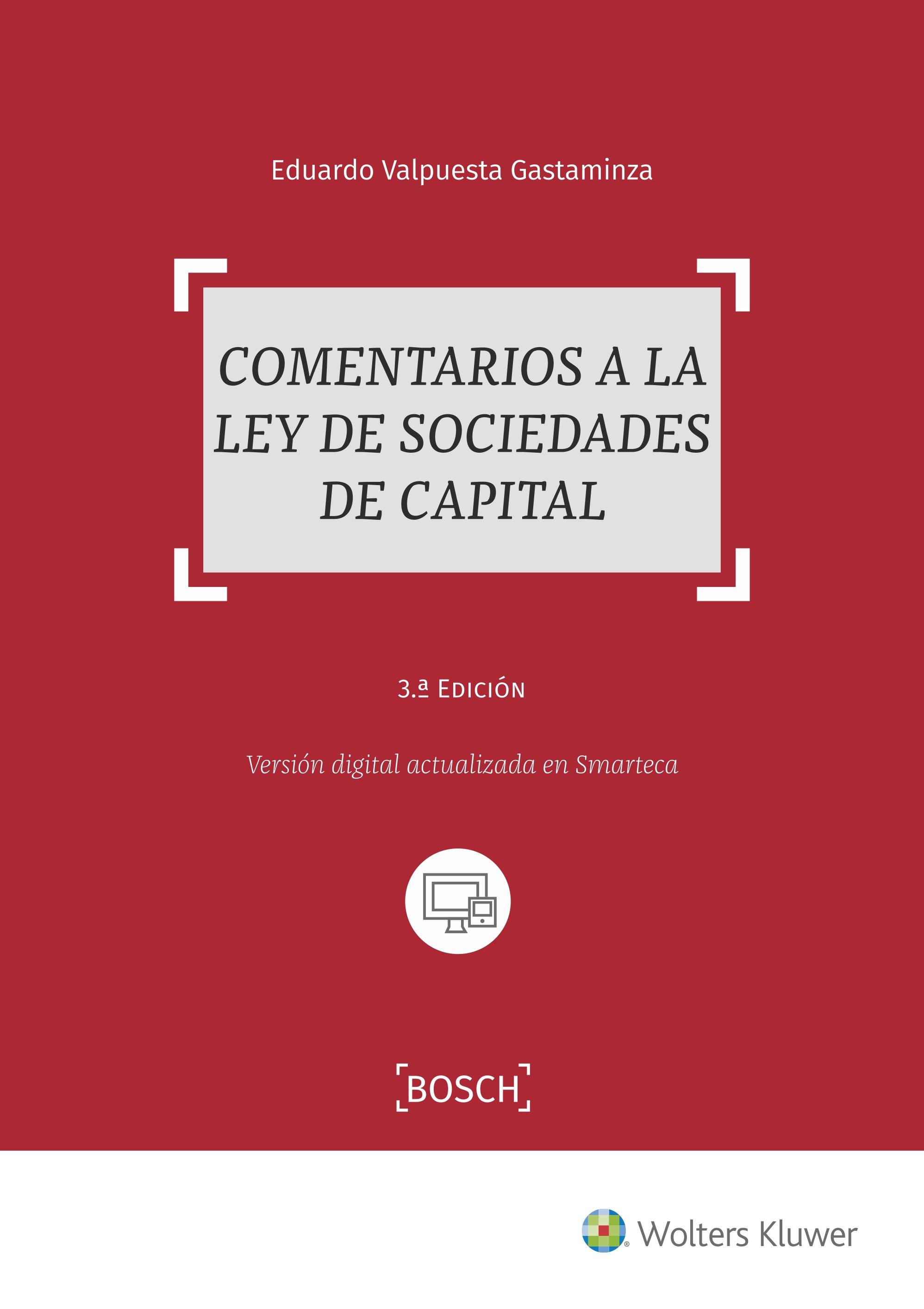 COMENTARIOS A LA LEY DE SOCIEDADES DE CAPITAL 3ª ED