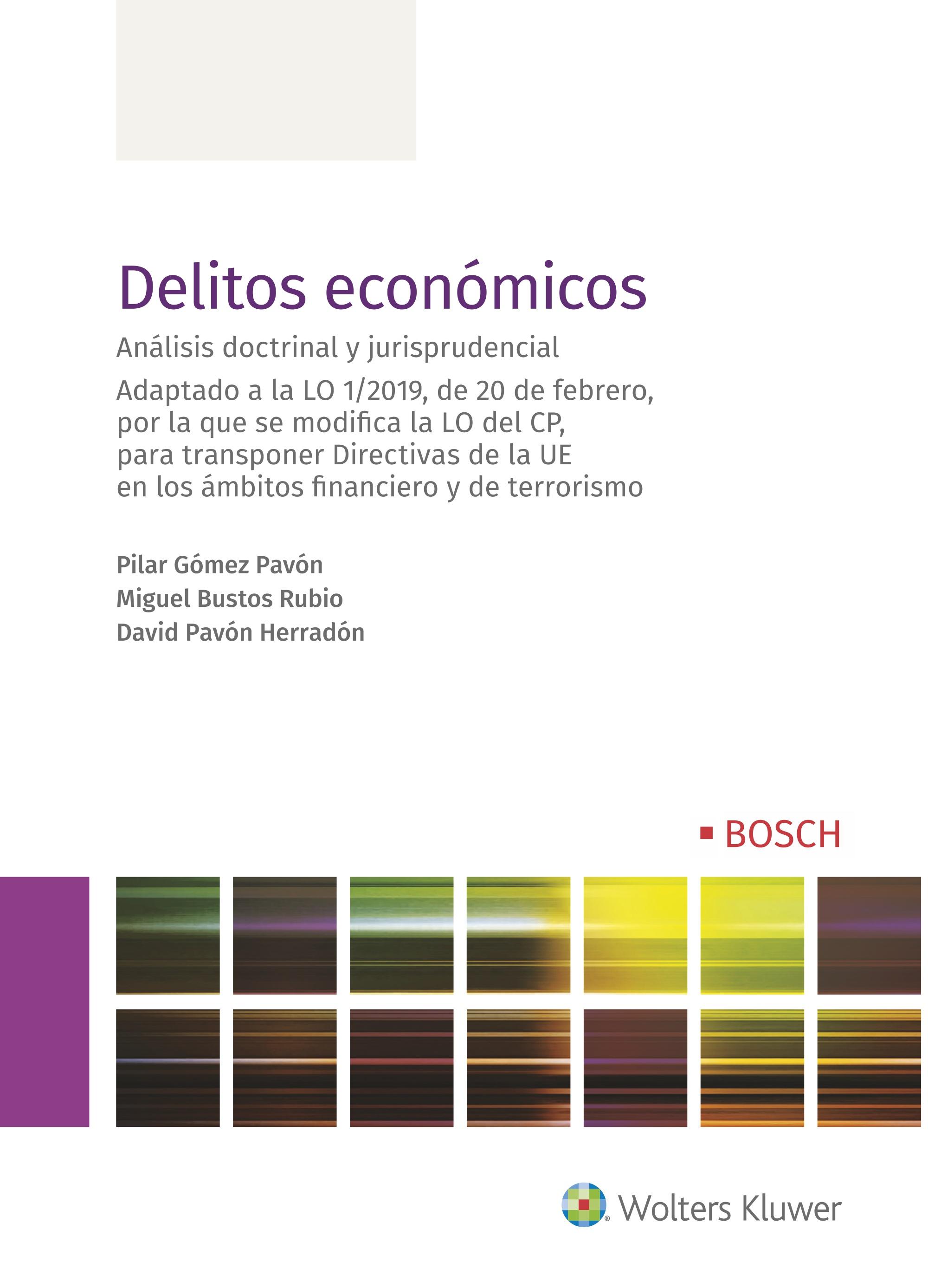 Delitos económicos   «Análisis doctrinal y jurisprudencial»