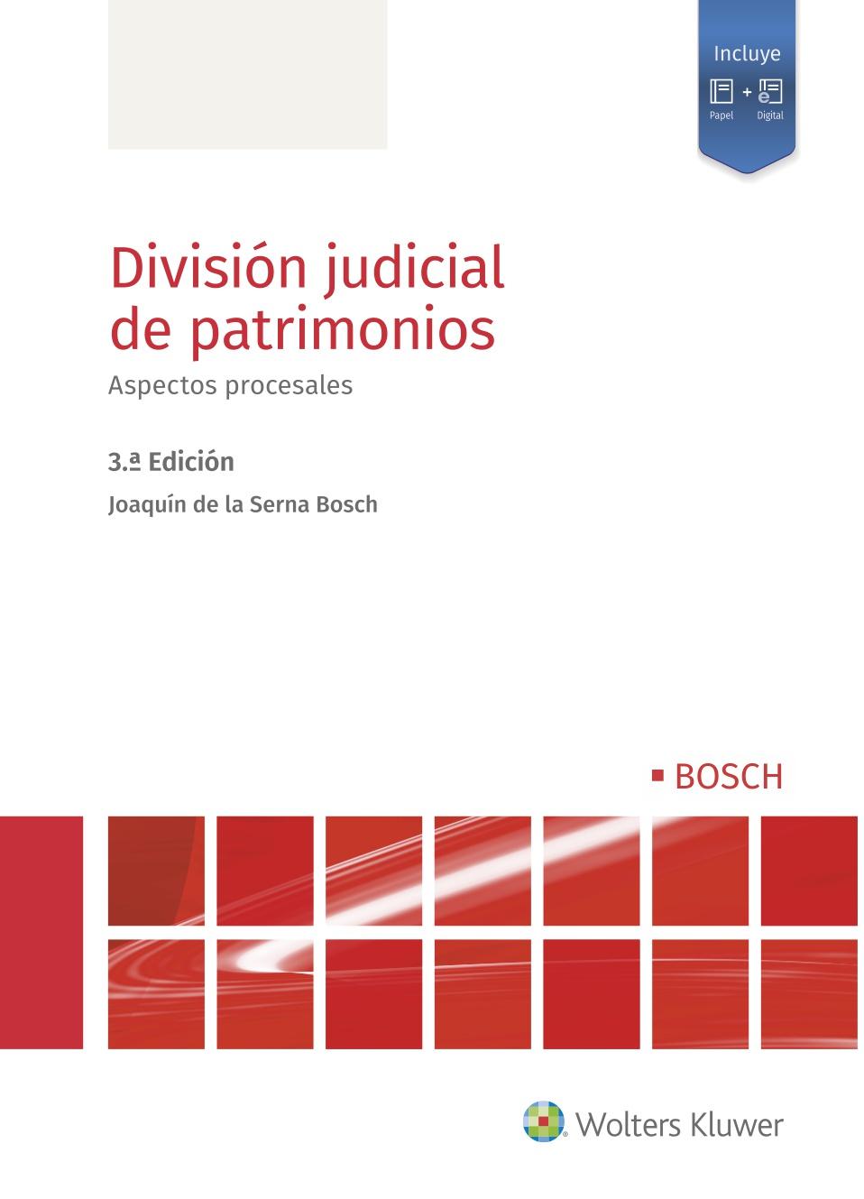 División judicial de patrimonios   «Aspectos procesales (3ª edición)»