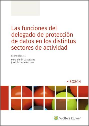 FUNCIONES DEL DELEGADO DE PROTECCION DE DATOS EN DISTINTOS SECTORES