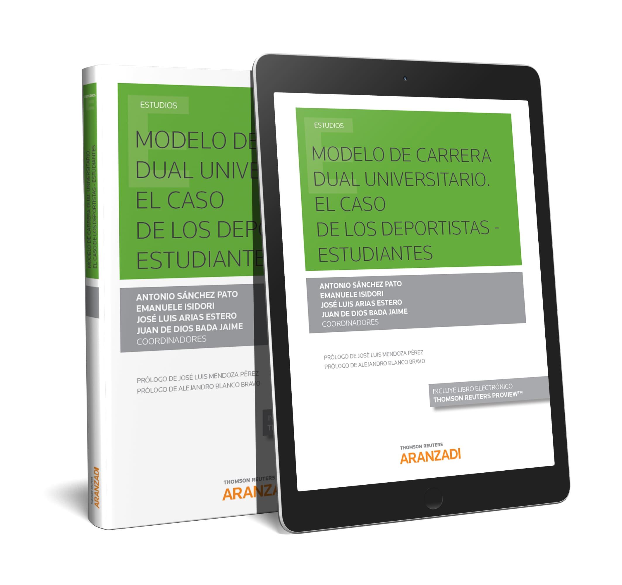 MODELO DE CARRERA DUAL UNIVERSITARIO (DUO). «EL CASO DE LOS DEPORTISTAS - ESTUDIANTES»