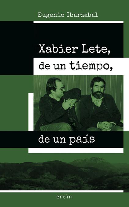 Xabier Lete, de un tiempo, de un país