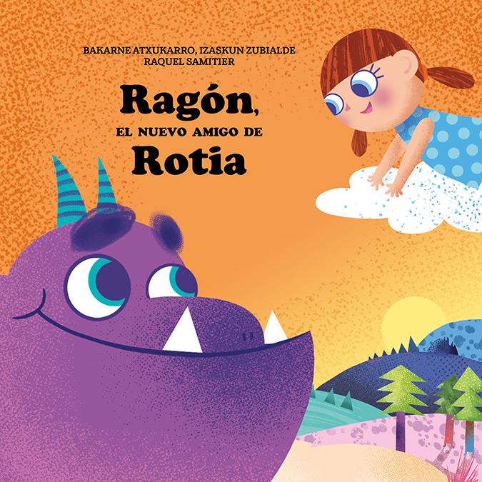 Ragón, el nuevo amigo de Rotia