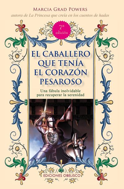 CABALLERO QUE TENIA (N.E.) EL CORAZON «PESAROSO, EL»