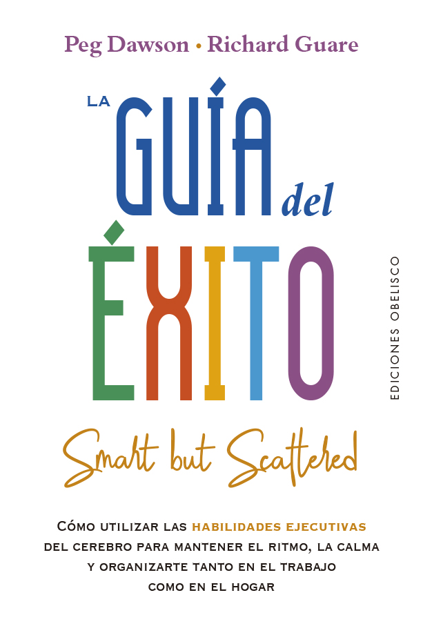 La guía del éxito   «Smart But Scattered» (9788491116080)