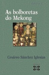 As bolboretas do Mekong «Caderno de Indochina» (9788491214502)