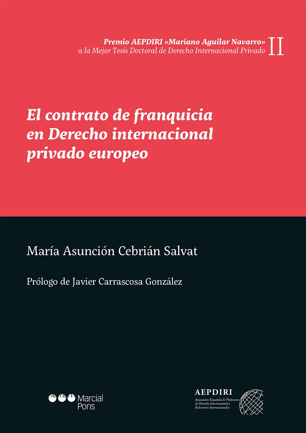 El contrato de franquicia en Derecho internacional privado europeo