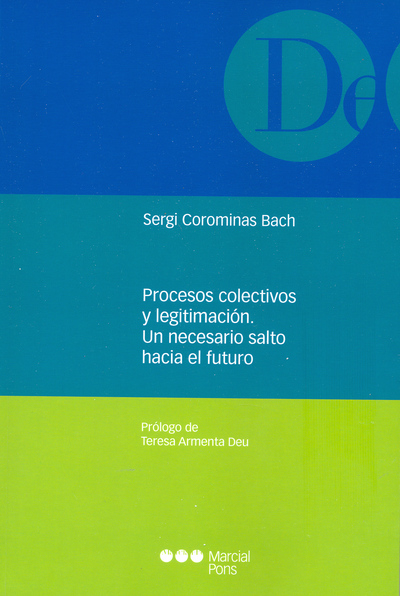 Procesos colectivos y legitimación   «Un necesario salto hacia el futuro»