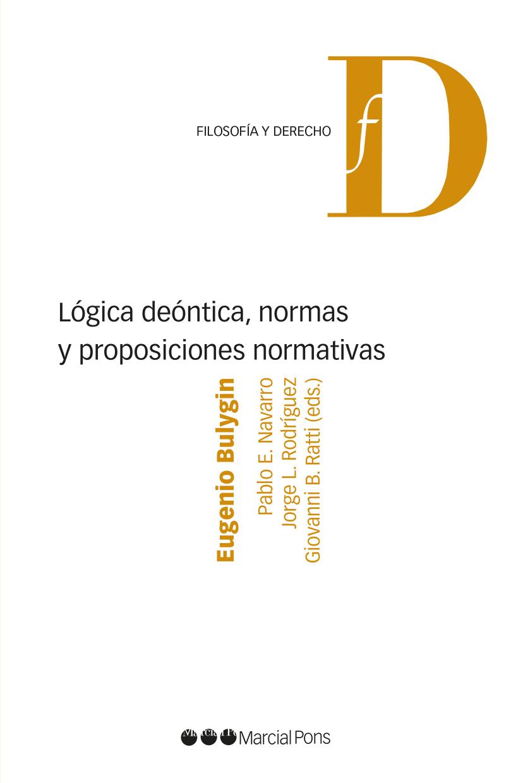 Lógica deóntica, normas y proposiciones normativas