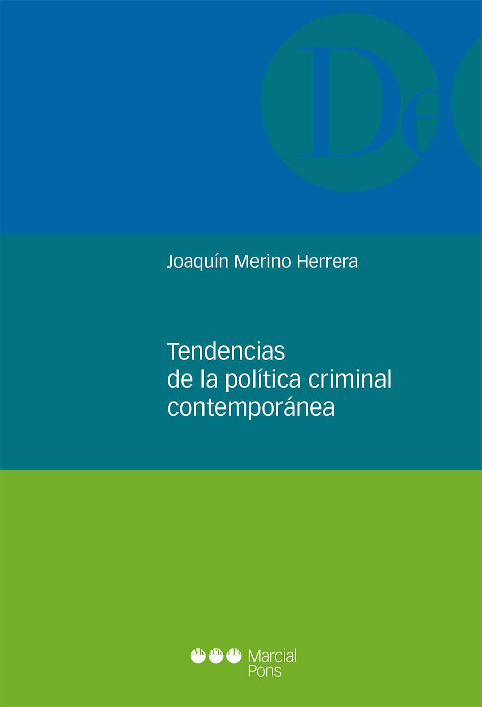 Tendencias de la política criminal contemporánea