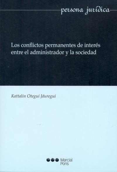 Los conflictos permanentes de interés entre el administrador y la sociedad
