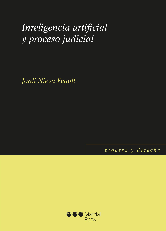 INTELIGENCIA ARTIFICIAL Y PROCESO JUDICIAL