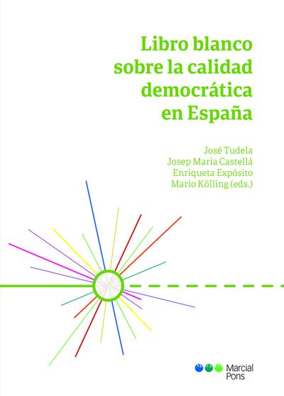LIBRO BLANCO SOBRE LA CALIDAD DEMOCRATICA EN ESPAÑA