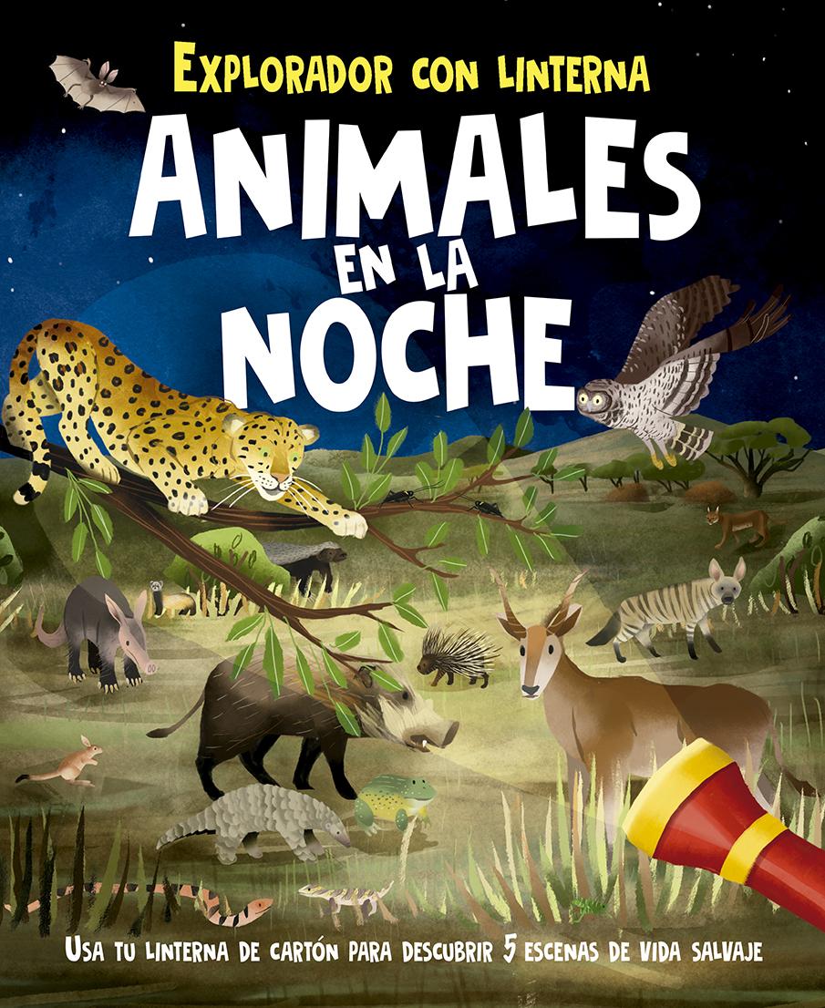Animales en la noche   «Explorador con linterna»