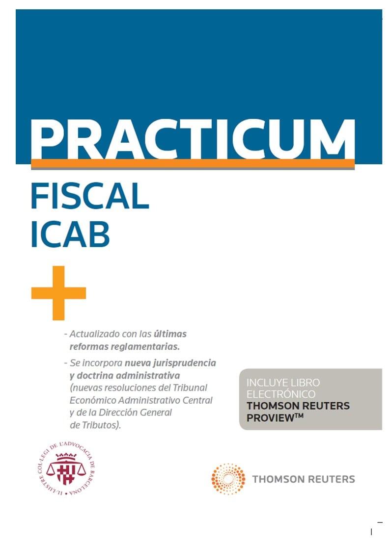 Practicum Fiscal 2019 (personalización especial ICAB) (Papel + e-book)
