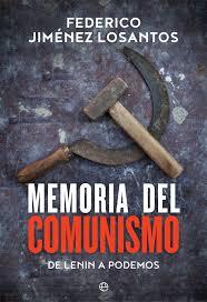 Memoria del comunismo   «De Lenin a Podemos»