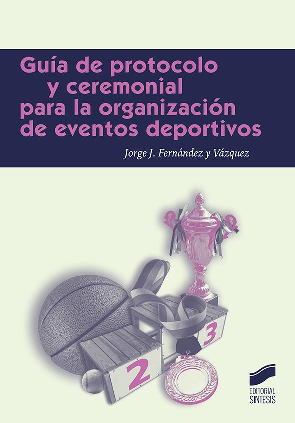 Guía de protocolo para la organización de eventos deportivos