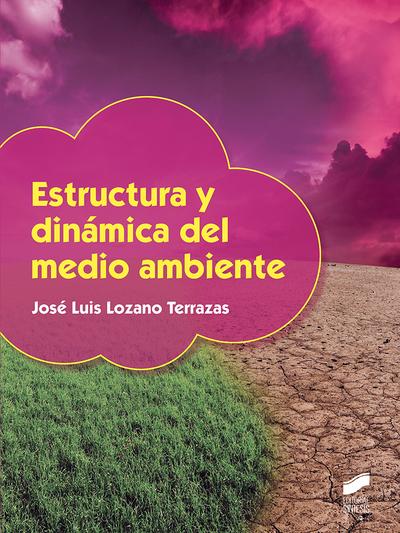Estructura y dinámica del medio ambiente