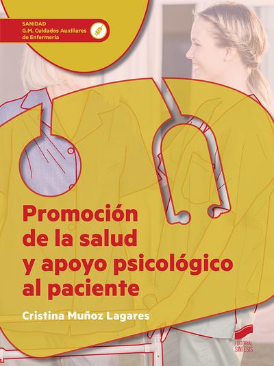 Promoción de la salud y apoyo psicológico al paciente