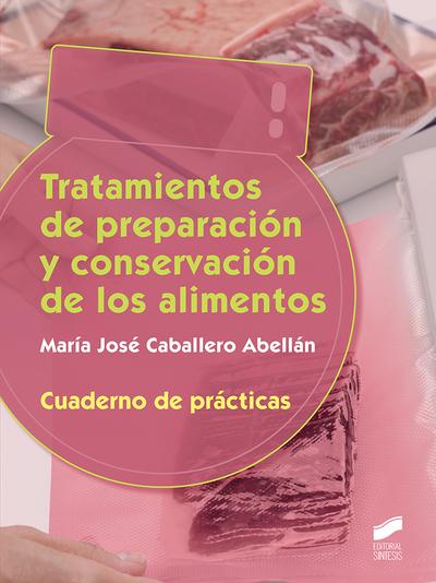 Tratamiento de preparación y conservación. Cuaderno de prácticas