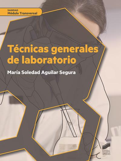 Técnicas generales de laboratorio