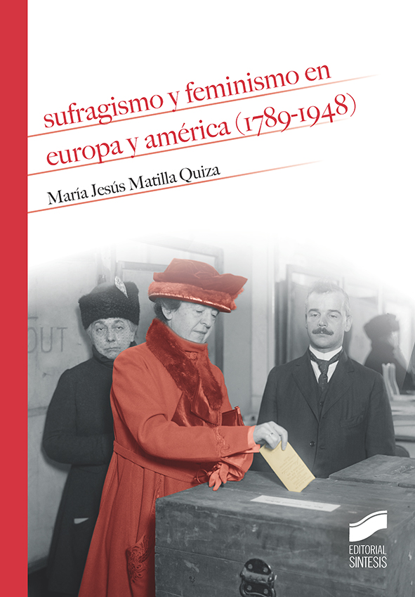 SUFRAGISMO Y FEMINISMO EN EUROPA Y AMERICA 1789 1948