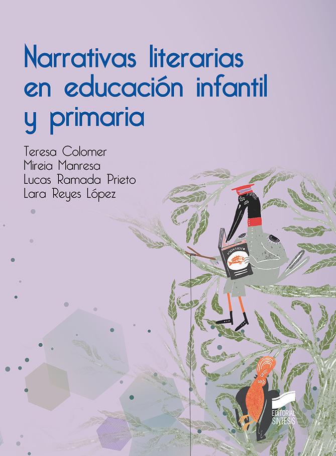 NARRATIVAS LITERARIAS EN EDUCACION INFANTIL Y PRIMARIA