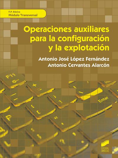 Operaciones auxiliares para la configuración y explotación
