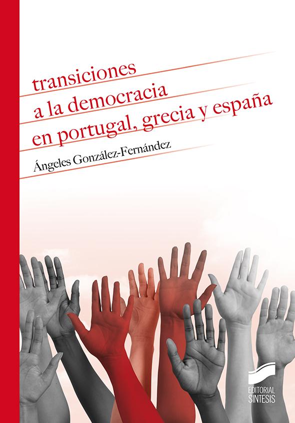 Transiciones a la democracia en Portugal, Grecia y España