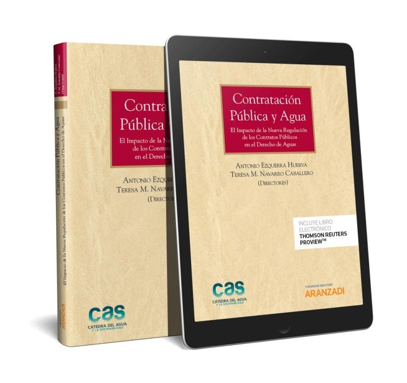 Contratación Pública y agua (Papel + e-book)   «El impacto de la nueva regulación de los contratos públicos en el derecho de aguas»