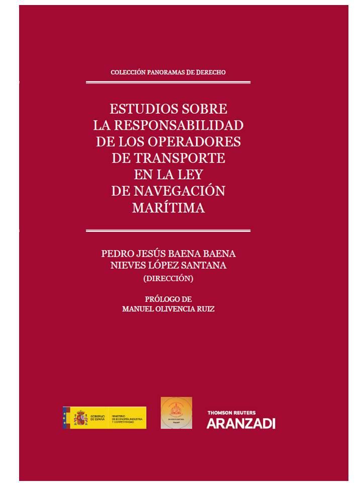 ESTUDIOS SOBRE LA RESPONSABILIDAD DE LOS OPERADORES DE TRANSPORTE