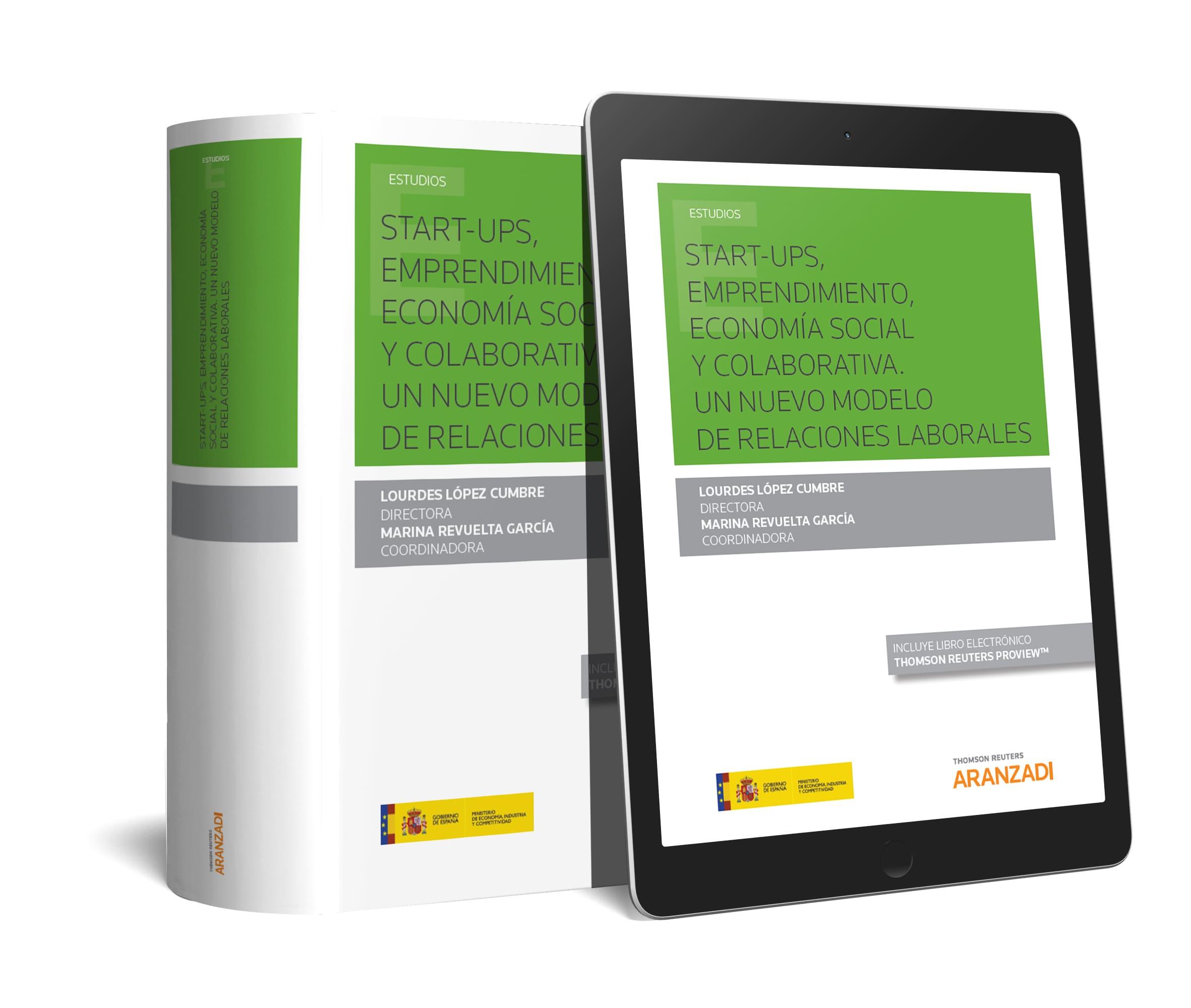 START-UPS, EMPRENDIMIENTO, ECONOMÍA SOCIAL Y COLABORATIVA (DÚO) «Un nuevo modelo de relaciones laborales»