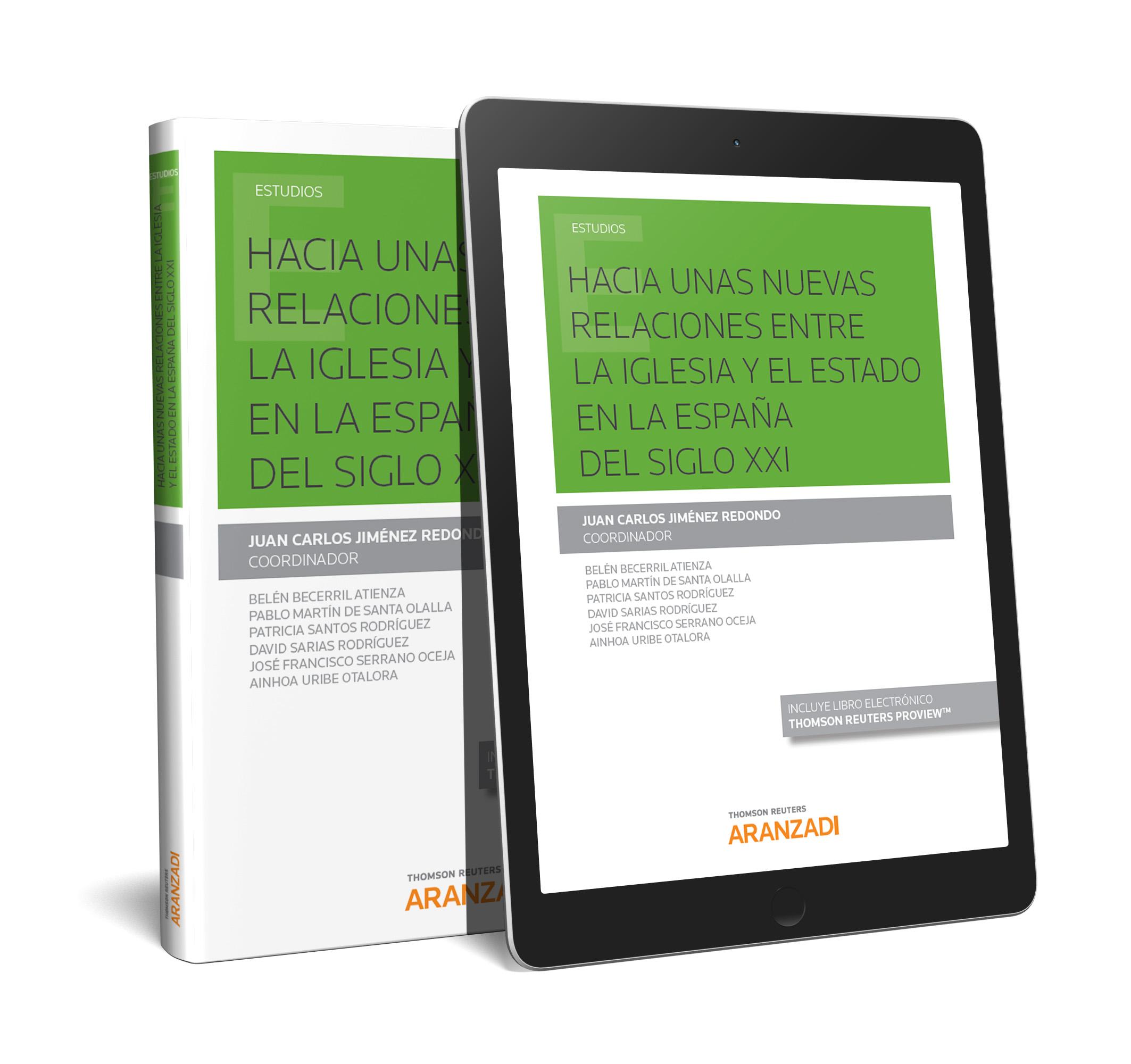 Hacia unas nuevas relaciones entre la Iglesia y el Estado en la España del siglo XXI (Papel + e-book)