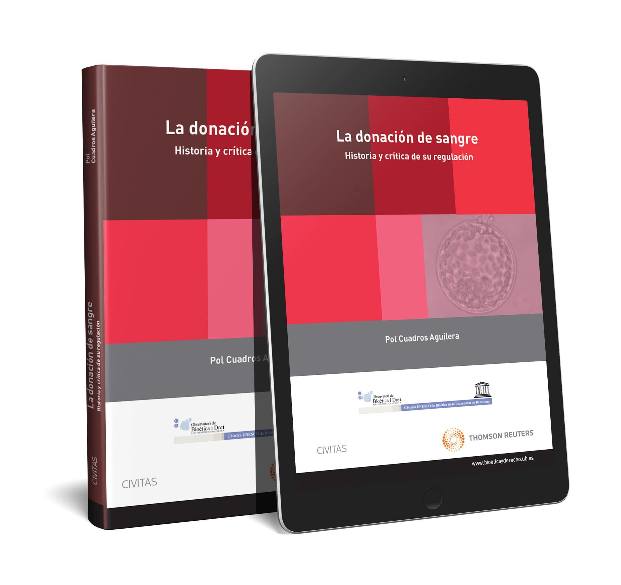 La donación de sangre. Historia y crítica de su regulación (Papel + e-book)