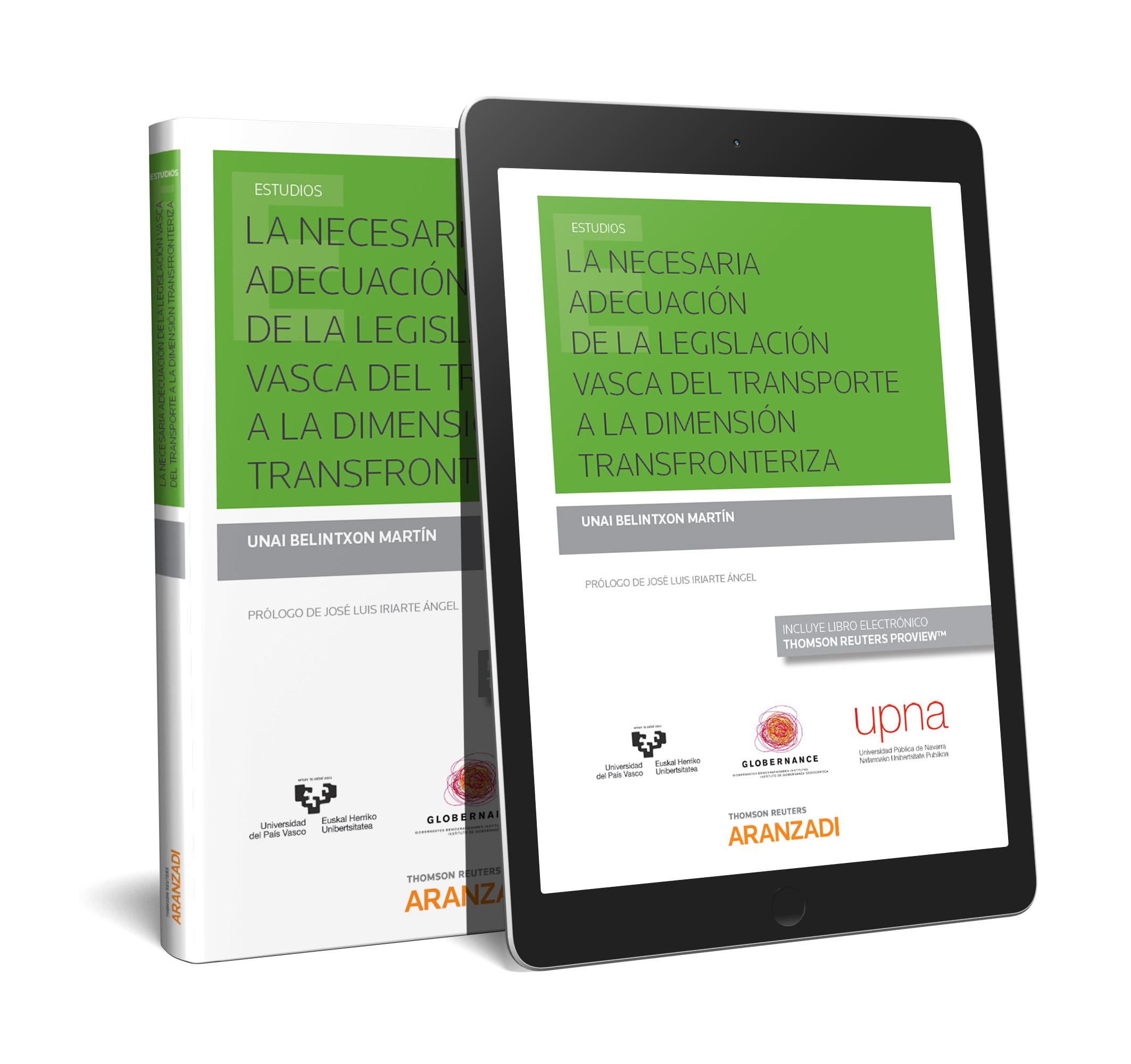 La necesaria adecuación de la legislación vasca del transporte a la dimensión transfronteriza (Papel + e-book)