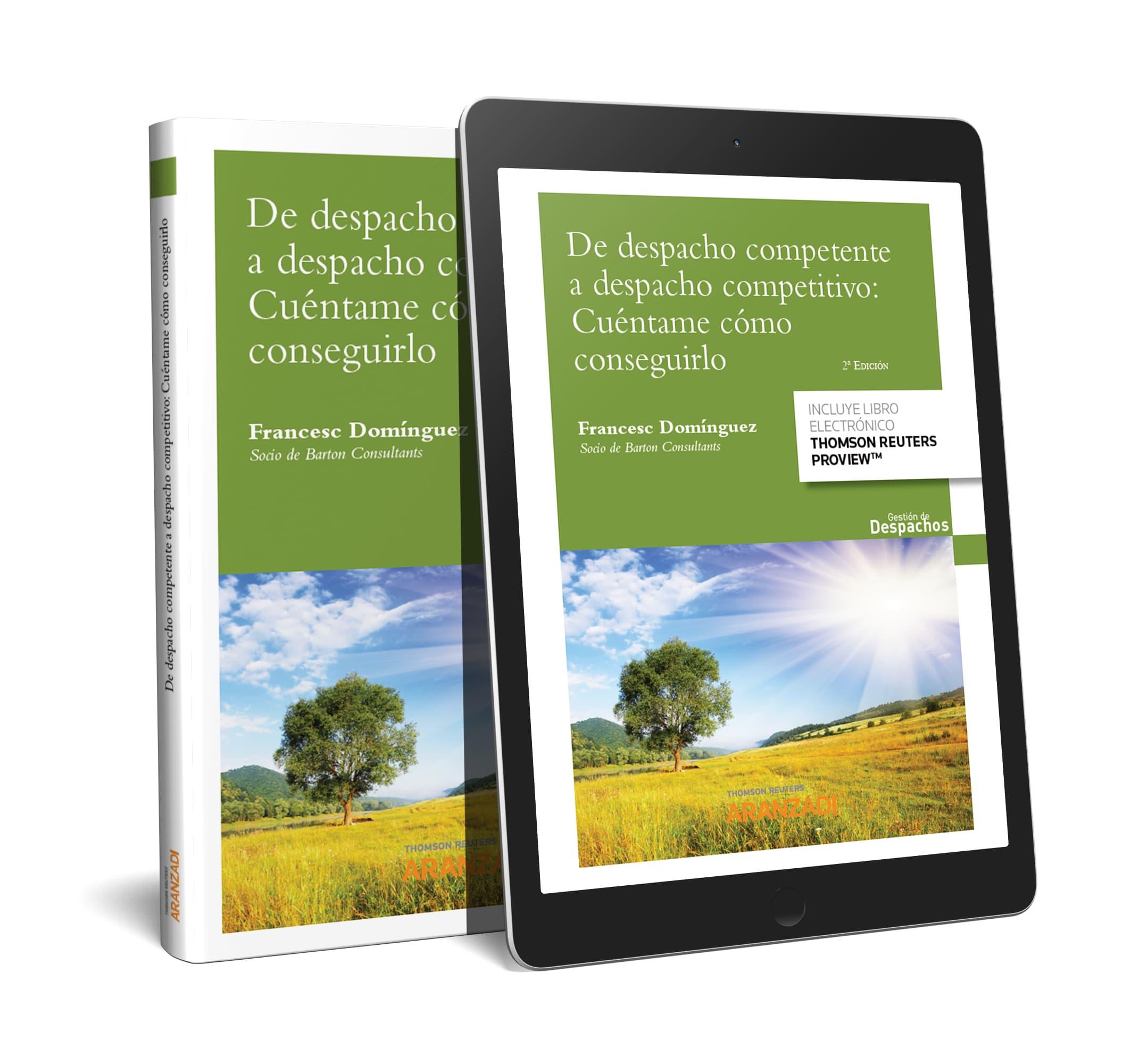 DE DESPACHO COMPETENTE A DESPACHO COMPETITIVO: CUNTAME CÓMO CONSEGUIRLO (DÚO)