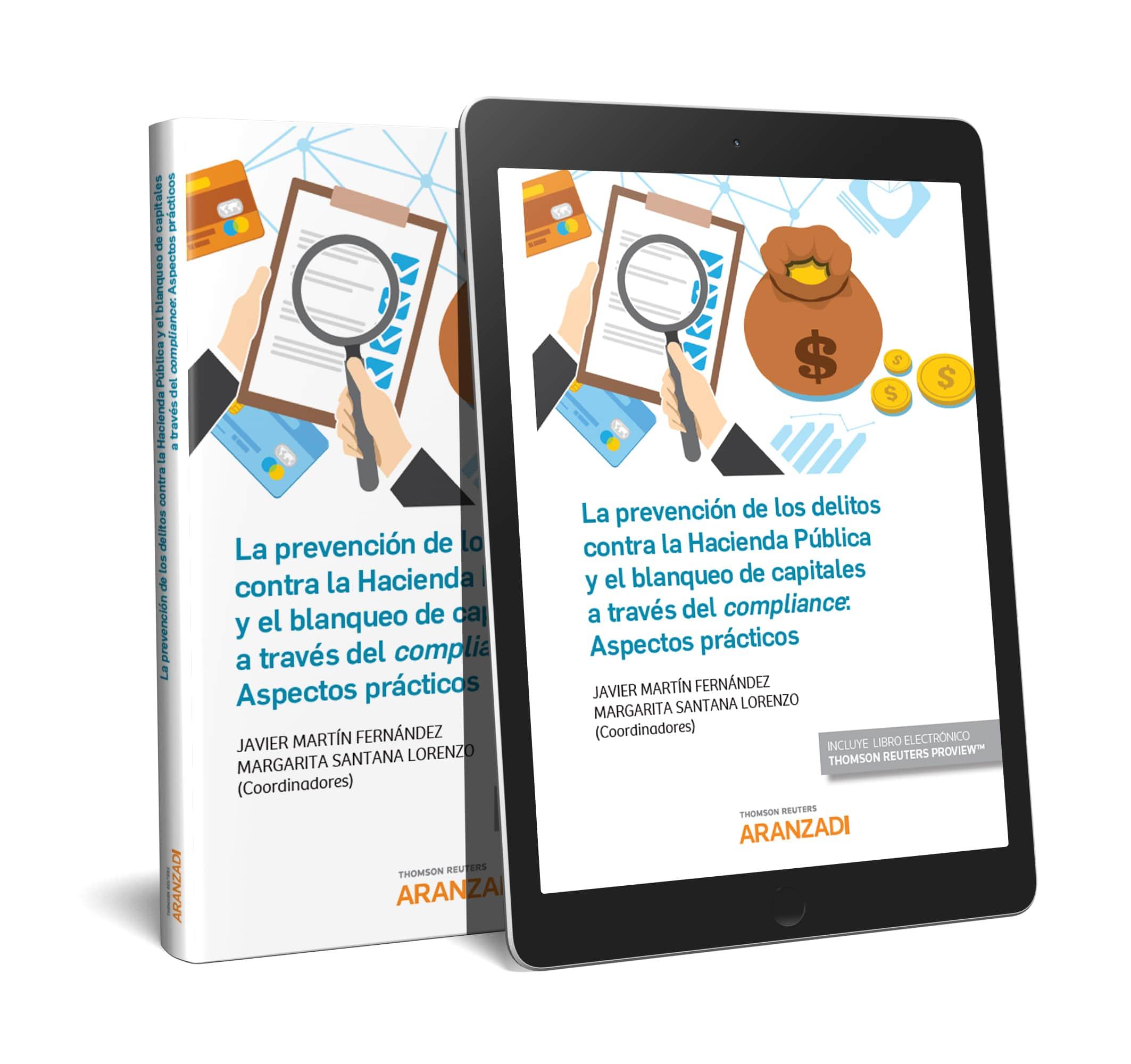 PREVENCION DE LOS DELITOS CONTRA LA HACIENDA PUBLICA Y EL BLANQUE «ASPECTOS PRACTICOS»