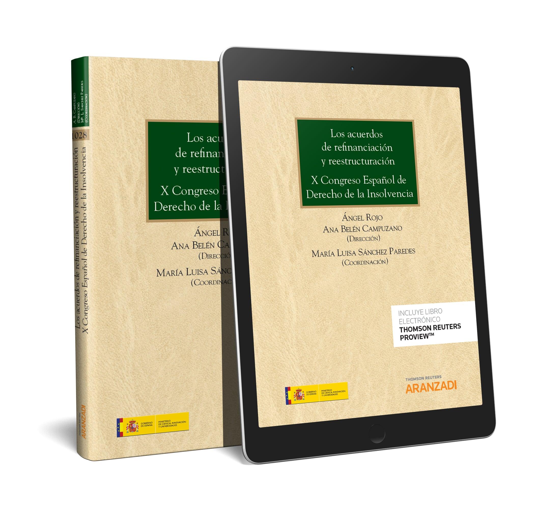 Los acuerdos de refinanciación y reestructuración. X Congreso Español de Derecho de la Insolvencia (Papel + e-book)
