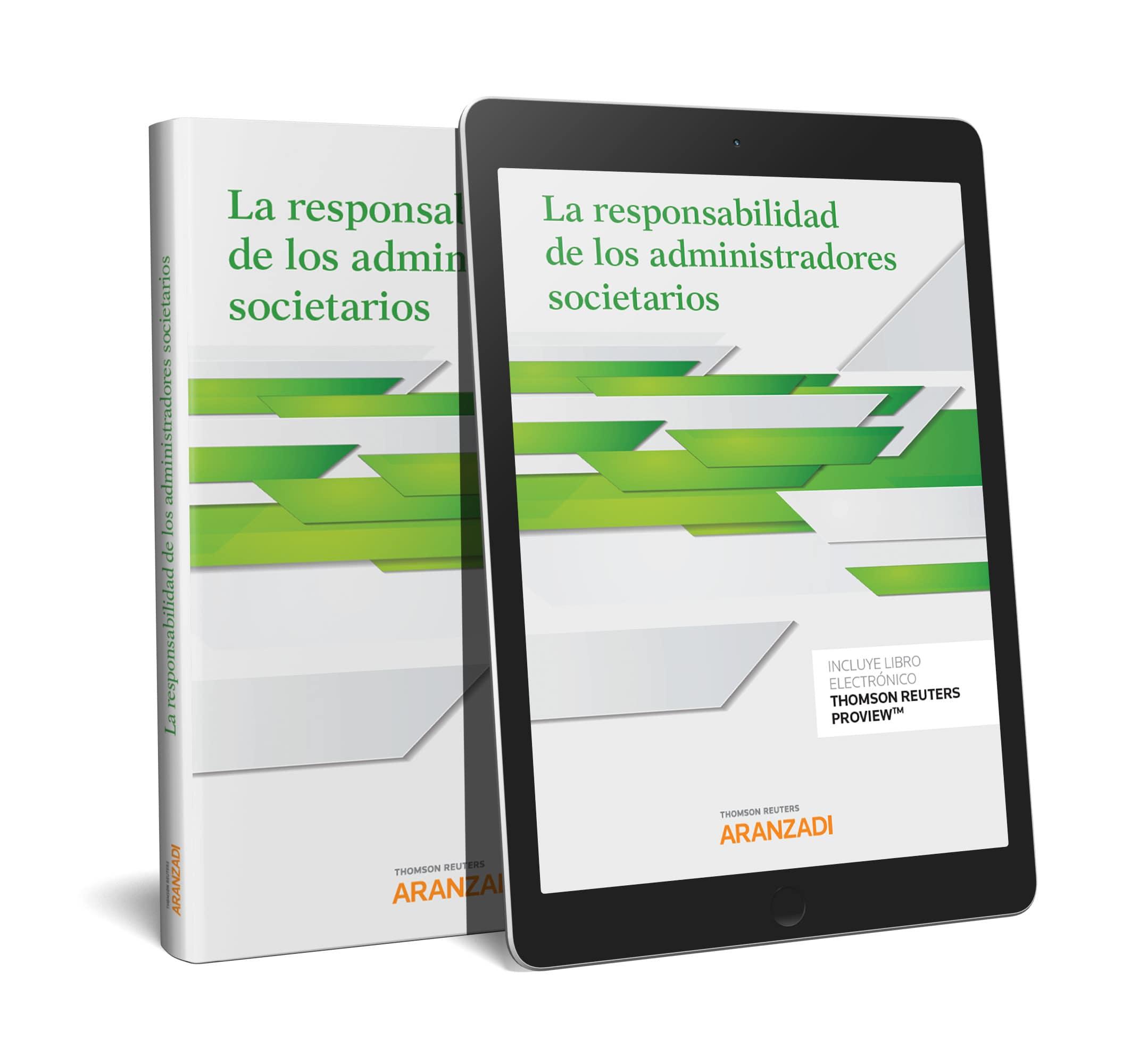 La responsabilidad de los administradores societarios (Papel + e-book)