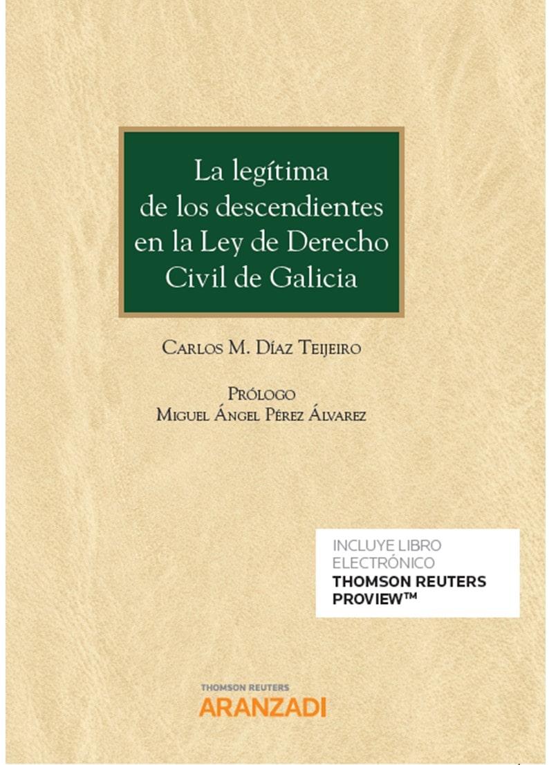 La legítima de los descendientes en la Ley de Derecho Civil de Galicia (Papel + e-book)